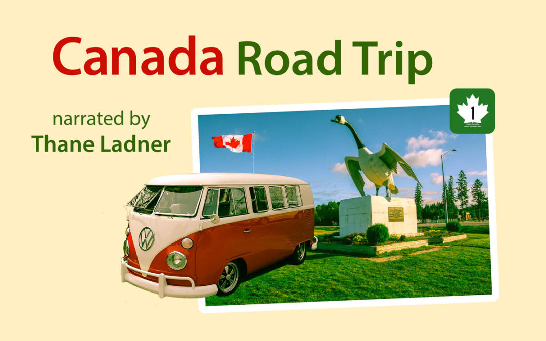 "Cross-Country Tour Via My Educational Resource ""Canada Road Trip"" (Reading and Listening)"