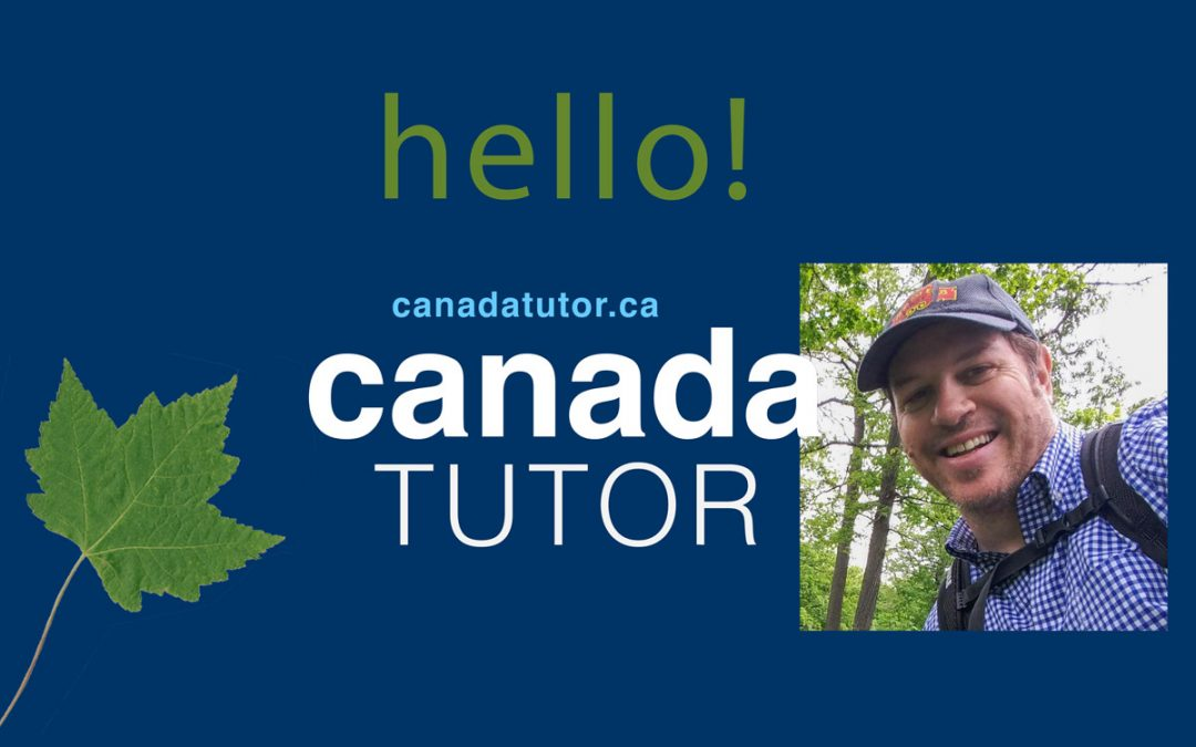 Hi! Greetings from an English and ESL Tutor in Toronto, Canada